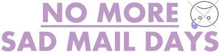 No more sad mail days