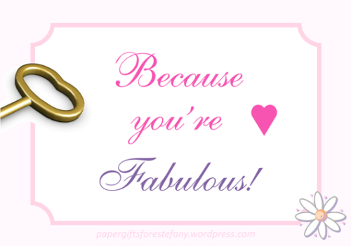 because you're fabulous!