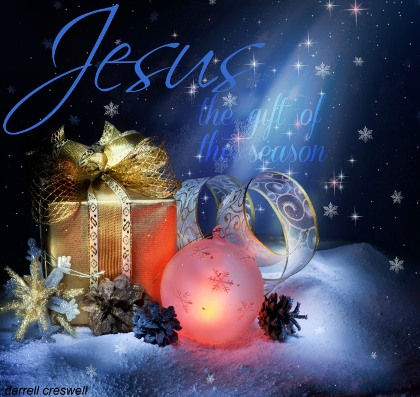 darrell creswell Jesus is the gift of the season
