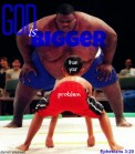 DarrellCreswell-ephesians-3-20-god-is-bigger-than-our-problems