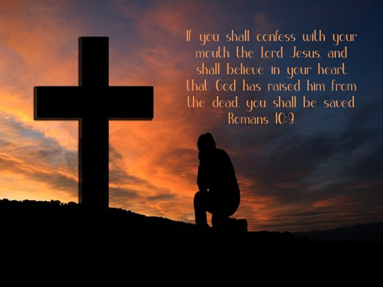 FREE Bible Poster Romans 10:9; If you shall confess with your mouth the Lord Jesus, and shall believe in your heart that God has raised him from the dead, you shall be saved
