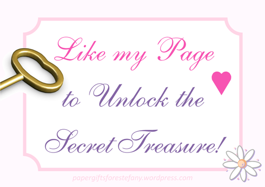 Secret Treasure ~ Paper Gifts for Estefany on Facebook