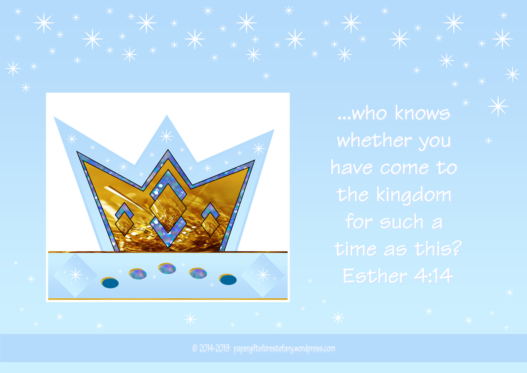 FREE Queen Esther Bible poster with Bible verse from Esther 4:14; free printable