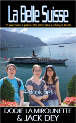 La Belle Suisse - If you have a price, the devil has a cheque book! Fabulous Christian Fiction with a great message!