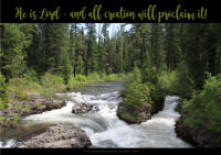 FREE Bible Poster; He is Lord and all creation will proclaim it; forest / water scene; free printable