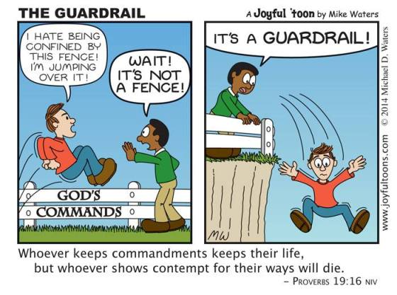 Joyful Toons Bible cartoons - God's commands are not a fence; they are a guard rail