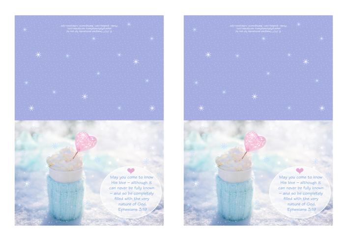 FREE purple note cards with Bible verse from Ephesians 3:19; perfect to make you feel warm and cosy on a snowy day, this delicious cup of hot chocolate or coffee is wrapped in a soft aqua woollen jumper and set among the sparkling snow, filled with whipped cream and embellished with a pink heart; free printable