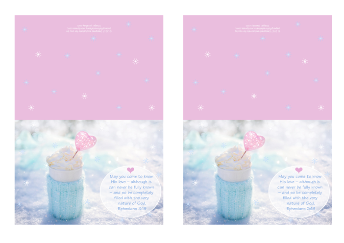 FREE pink note cards with Bible verse from Ephesians 3:19; perfect to make you feel warm and cosy on a snowy day, this delicious cup of hot chocolate or coffee is wrapped in a soft aqua woollen jumper and set among the sparkling snow, filled with whipped cream and embellished with a pink heart; free printable
