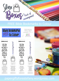 FREE Bible Bookmarks to Colour; Ephesians 4:29; Proverbs 12:25; Philippians 1:27; Colossians 4:6; Let my words be like a pretty gift box with a sparkly bow on top; free printable