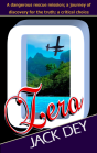 Zero by Jack Dey; fabulous Christian fiction suspense