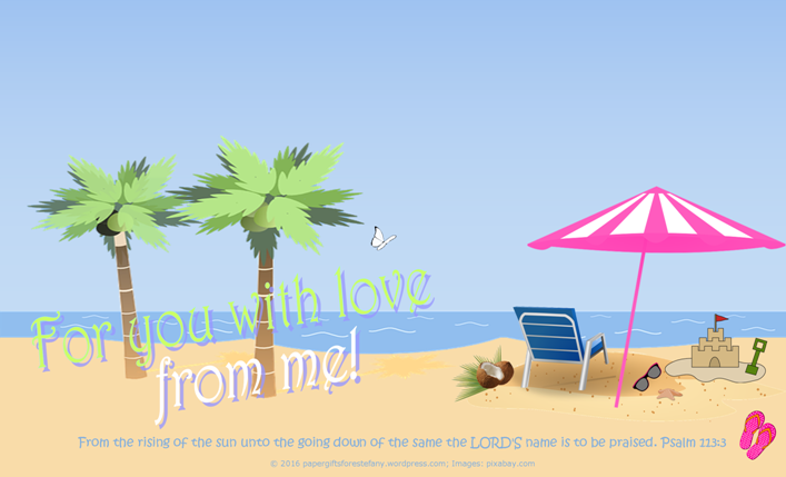 FREE Summer Stationery with Bible verse from Psalm 113:3; tropical palm trees, beach, deck chair, coconut, sand castle, pink flip flops, sunglasses, pink and white beach umbrella; free printable