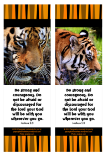 FREE Bible bookmarks with tiger photos and Bible verse from Joshua 1:9 on striped orange/black background; free printable