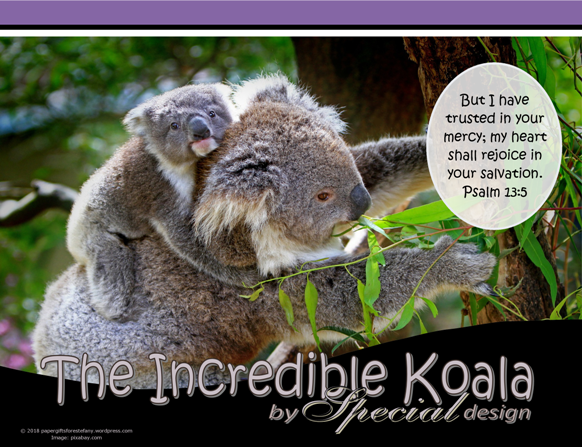 FREE Koala Bible poster on purple background with Bible verse from Psalm 13:5; free printable