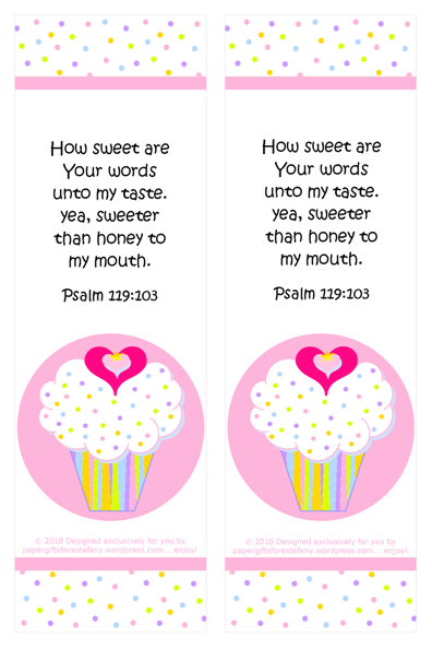 FREE pink and white bookmark with cupcake, sprinkles, a tiny gold star and pink hearts; Bible verse from Psalm 119:103; free printable