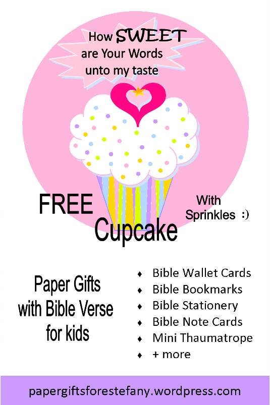 FREE paper gifts with pink and white cupcake, sprinkles, a tiny gold star and pink hearts; Bible verse from Psalm 119:103; free printable
