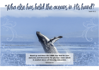 FREE Bible poster featuring a magnificent breaching whale on blue background and Bible verses from Nehemiah 9:5 and Isaiah 40:12; free printable