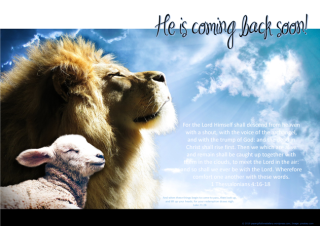 FREE Lion and Lamb poster with Bible verse from 1 Thessalonians 4:16-18 and Luke 21:28; Second coming; He is coming back soon; free printable