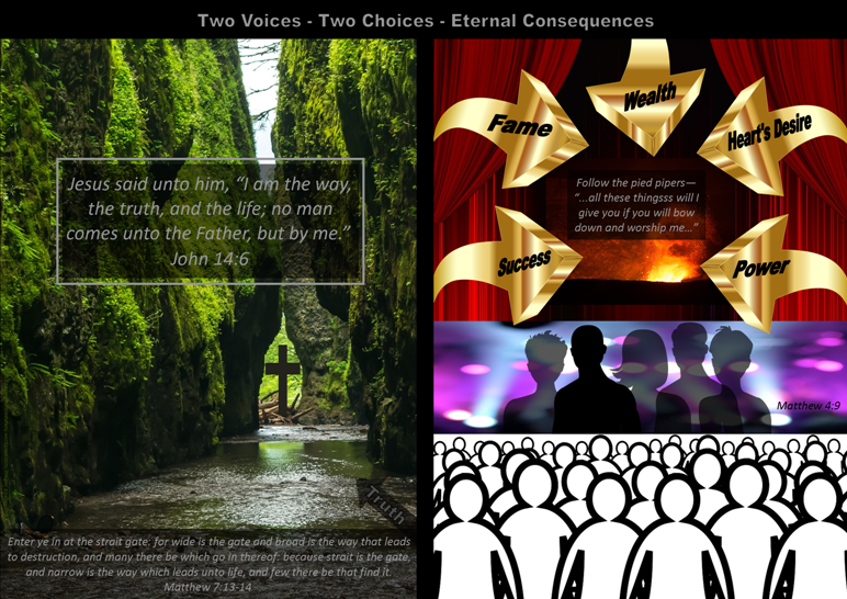 FREE Bible verse poster - two voices, two choices, eternal consequences - with Bible verses from Matthew 7:13-14, John 14:6 and Matthew 4:9; free printable