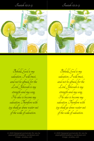 FREE Bible bookmarks; jug and glass of ice cold water with lemon, lime and mint garnish; lime and yellow background; Bible verse from Isaiah 12:2-3; free printable