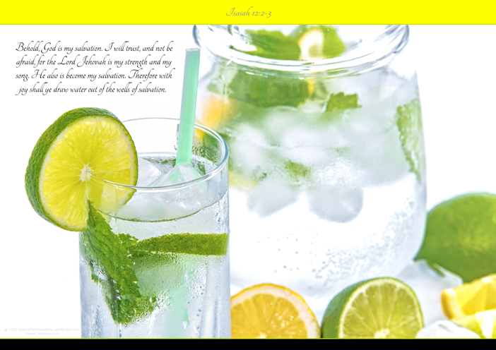FREE Bible Poster; jug and glass of ice cold water with lemon, lime and mint garnish; Bible verse from Isaiah 12:2-3; free printable