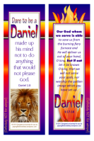 FREE Dare to be a Daniel bookmarks (Daniel in the Lions' Den and Daniel's 3 Friends in the Fiery Furnace) for kids with Bible verses from Daniel 1:8 and Daniel 3:17-18; free printable