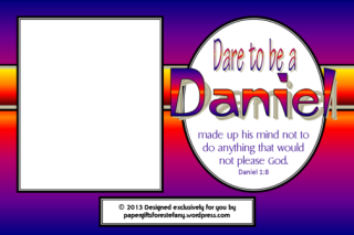 FREE Dare to be a Daniel photo frame for kids (Daniel in the Lions' Den) with Bible verse from Daniel 1:8; free printable