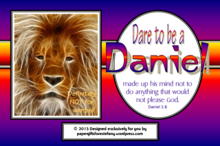 FREE Dare to be a Daniel poster for kids (Daniel in the Lions' Den) with Bible verse from Daniel 1:8; free printable
