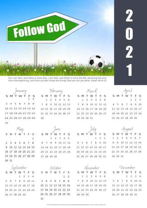 FREE 2021 calendar with Bible verse, soccerball on grass, and 'Follow God' signpost; free printable