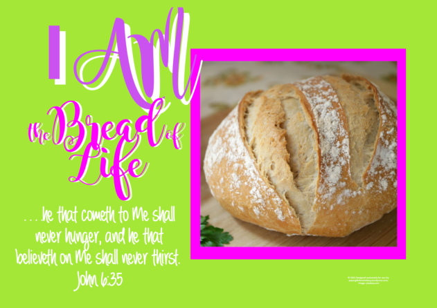 FREE Bible poster; I am the Bread of Life; free printable