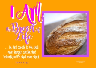 FREE Bible poster; I am the Bread of Life; John 6:35; free printable