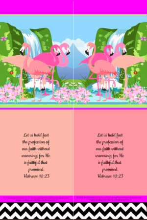FREE Flamingo Bible bookmark; Hebrews 10:23 on apricot, bright pink, white and black background; free printable