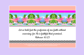 FREE Flamingo Bible poster; Hebrews 10:23 on mauve, apricot and white background; free printable