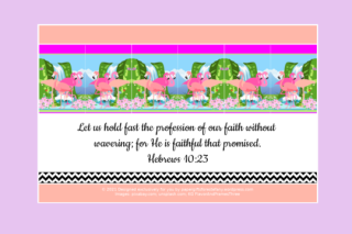 FREE Flamingo Bible poster; Hebrews 10:23 on dusty pink, apricot and white background; free printable
