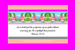 FREE Flamingo Bible poster; Hebrews 10:23 on bright pink, apricot and white background; free printable