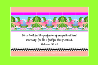 FREE Flamingo Bible poster; Hebrews 10:23 on lime green, apricot and white background; free printable