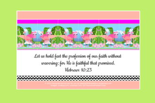 FREE Flamingo Bible poster; Hebrews 10:23 on pale green, apricot and white background; free printable