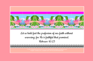 FREE Flamingo Bible poster; Hebrews 10:23 on apricot and white background with dark apricot border; free printable