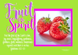 FREE Fruit of the Spirit Bible poster; Galatians 5:22-23; strawberries on lime green background with bright pink border; pink, purple and white text; free printable