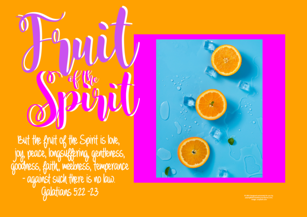 FREE Fruit of the Spirit Bible poster; Galatians 5:22-23; orange slices on orange, bright pink and blue background, with pink, purple and white text; free printable