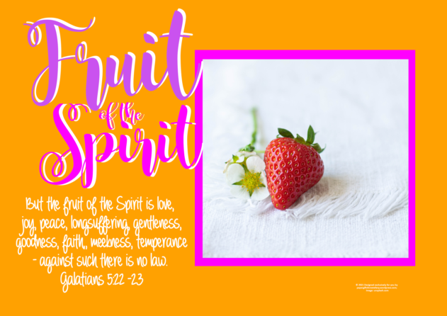 FREE Fruit of the Spirit Bible poster; Galatians 5:22-23; strawberry on orange background with bright pink border; pink, purple and white text; free printable